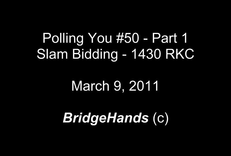 1430 Fourteen Thirty Blackwood: Slam Bridge Bidding